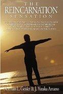 The Reincarnation Sensation Paperback