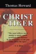 Christ the Tiger Paperback