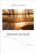 Honest to God Paperback