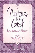 Notes From God For a Woman's Heart