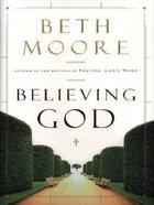 Believing God (Large Print) Paperback