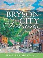 Bryson City Seasons (Large Print) Paperback