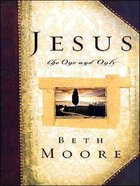 Jesus the One and Only (Large Print) Paperback