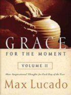 Grace For the Moment Volume II (Large Print) Paperback