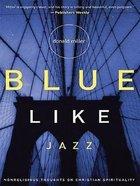 Blue Like Jazz (Large Print) Paperback