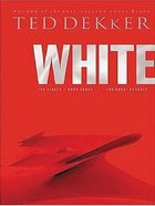 Circle #03: White (Large Print) (#03 in Dekker Trilogy The Circle Series) Paperback
