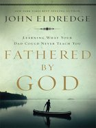 Fathered By God (Large Print) Paperback