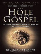Hole in Our Gospel (Large Print) Paperback