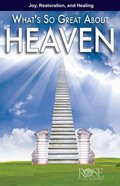 What's So Great About Heaven (Rose Guide Series)