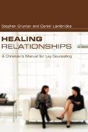 Healing Relationships Paperback