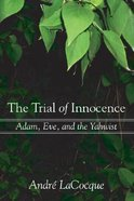 The Trial of Innocence Hardback