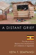 A Distant Grief Paperback