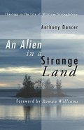 An Alien in a Strange Land Paperback
