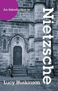 The Introduction to Nietzsche Paperback