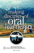 Making Disciples of Oral Learners Paperback