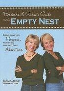 Barbara & Susan's Guide to the Empty Nest Hardback