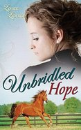 Unbridled Hope (#03 in Lone Star Legends Series) Paperback