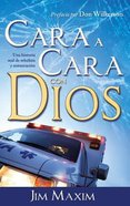 Cara a Cara Con Dios (Face To Face With God) Paperback