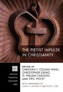 The Pietist Impulse in Christianity Paperback