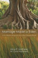 Marriage Made in Eden Paperback