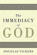 The Immediacy of God Paperback