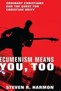 Ecumenism Means You Too Paperback