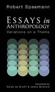 Essays in Anthropology Paperback