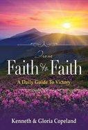From Faith to Faith (Gift Edition)