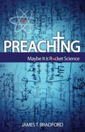Preaching: Maybe It is Rocket Science Paperback