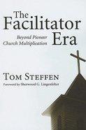 The Facilitator Era Paperback