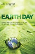 Earth Day: Vision For Peace, Justice, and Earth Care