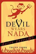 The Devil Wears Nada Paperback