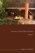 Taking a Long Road Home Paperback