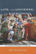 Life, the Universe, and Everything Paperback