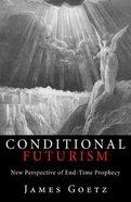 Conditional Futurism Paperback