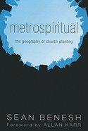 Metrospiritual Paperback