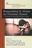 Responding to Abuse in Christian Homes Paperback