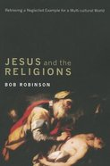 Jesus and the Religions Paperback