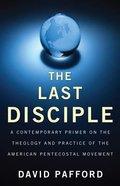 The Last Disciple Hardback