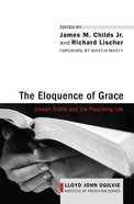The Eloquence of Grace Hardback