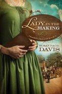 Lady in the Making (#03 in Prairie Dreams Series) Paperback