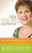 Una Vida Sin Conflictos (Conflict-free Living Pocket Book)