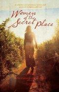 Women of the Secret Place Paperback
