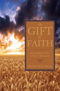 The Gift of Faith Paperback