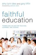 Faithful Education Paperback