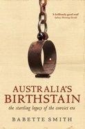Australia's Birthstain Paperback