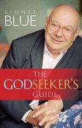 The Godseeker's Guide Paperback