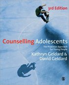 Counselling Adolescents (3rd Edition)