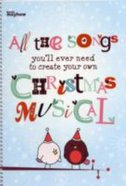 All the Songs You'll Ever Need to Create Your Own Christmas Musical Spiral