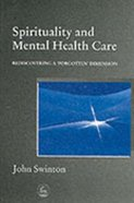 Spirituality and Mental Health Care Paperback